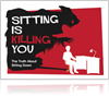 Prolonged SITTING disadvantages